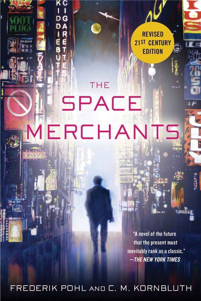 The Space Merchants by Frederik Pohl & C.M. Kornbluth
