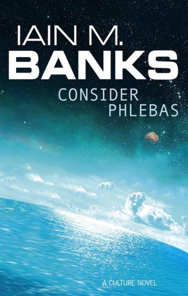 Consider Phelbas by Iain M. Banks